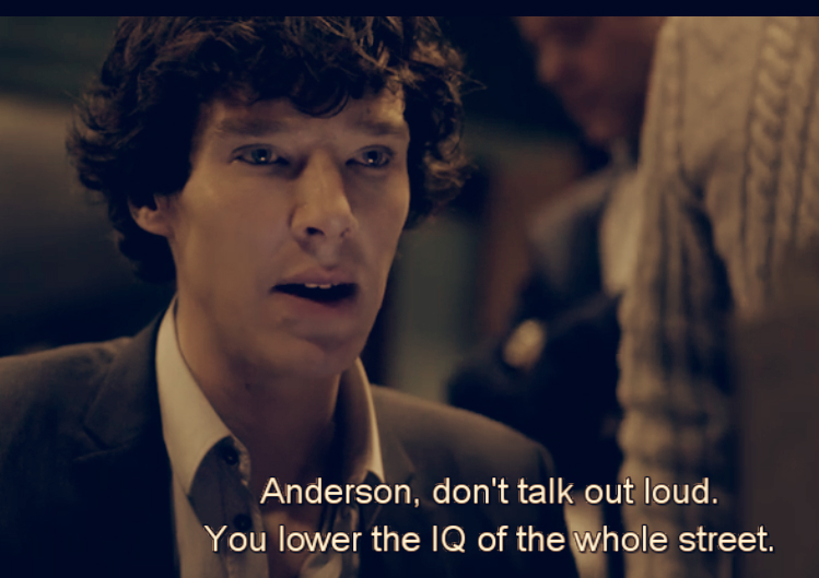 Sherlock's Remark to Anderson