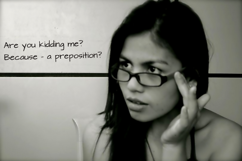 Because- a preposition